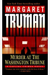 Murder at the Washington Tribune: A Capital Crimes Mystery Kindle Edition