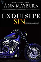 Exquisite Sin (Iron Horse MC Book 6) Kindle Edition