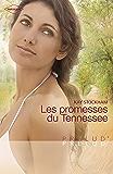 Les promesses du Tennessee (Harlequin Prélud') (Prelud')