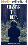 Chasing the Beta: Small Town Book 2