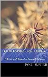 Entertaining Mr. Darcy: A Pride and Prejudice Sensual Intimate (Elizabeth's Awakening Book 5)