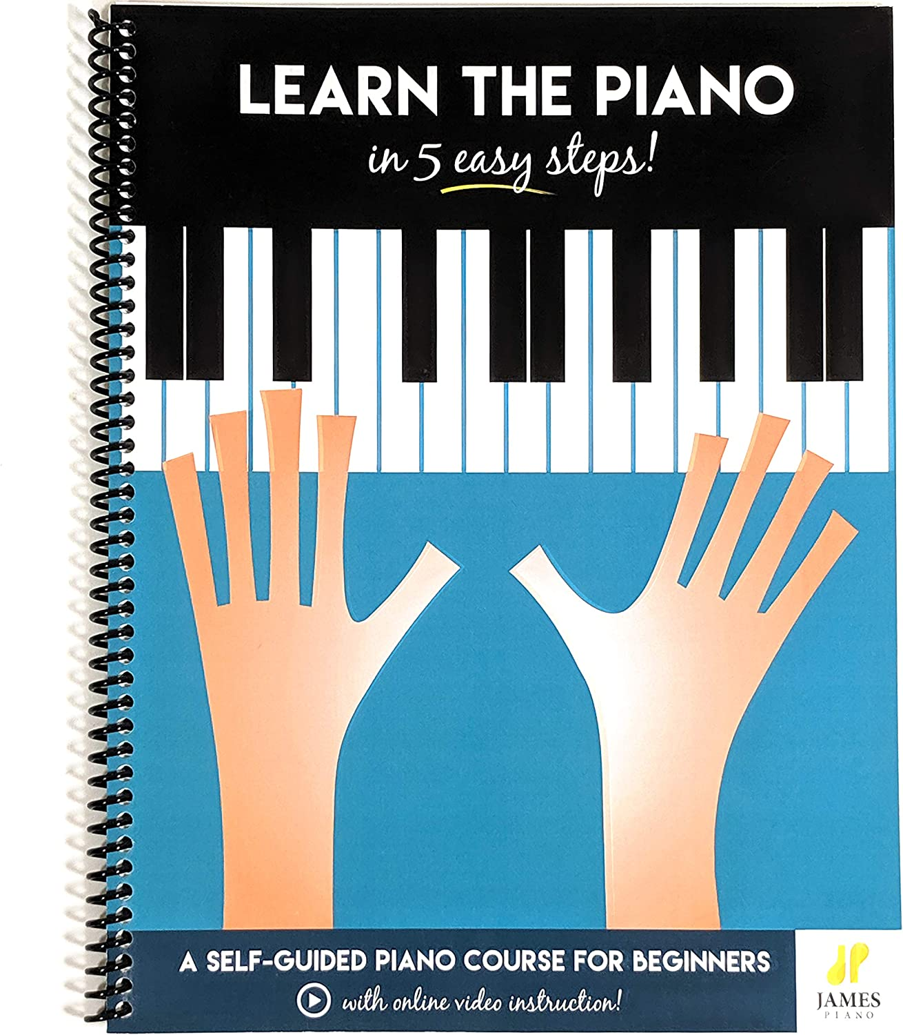 Amazon.com - Piano: Learn The Piano in 5 Easy Steps: A Self-Guided ...