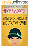 Sinister Goings-on in Room Seven: A Jane Carter 1920s Historical Cozy (Book Two) (Jane Carter Historical Cozy Mysteries 2)