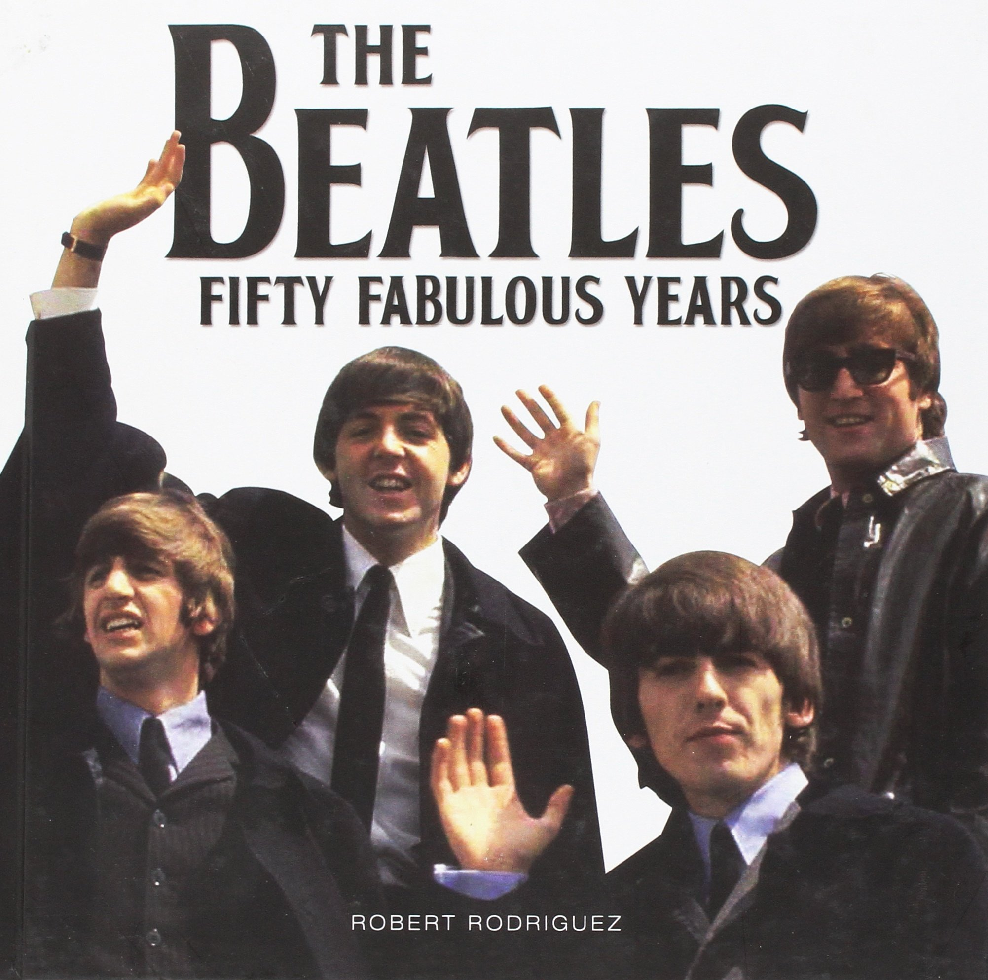 The Beatles 50 Fabulous Years pdf epub
