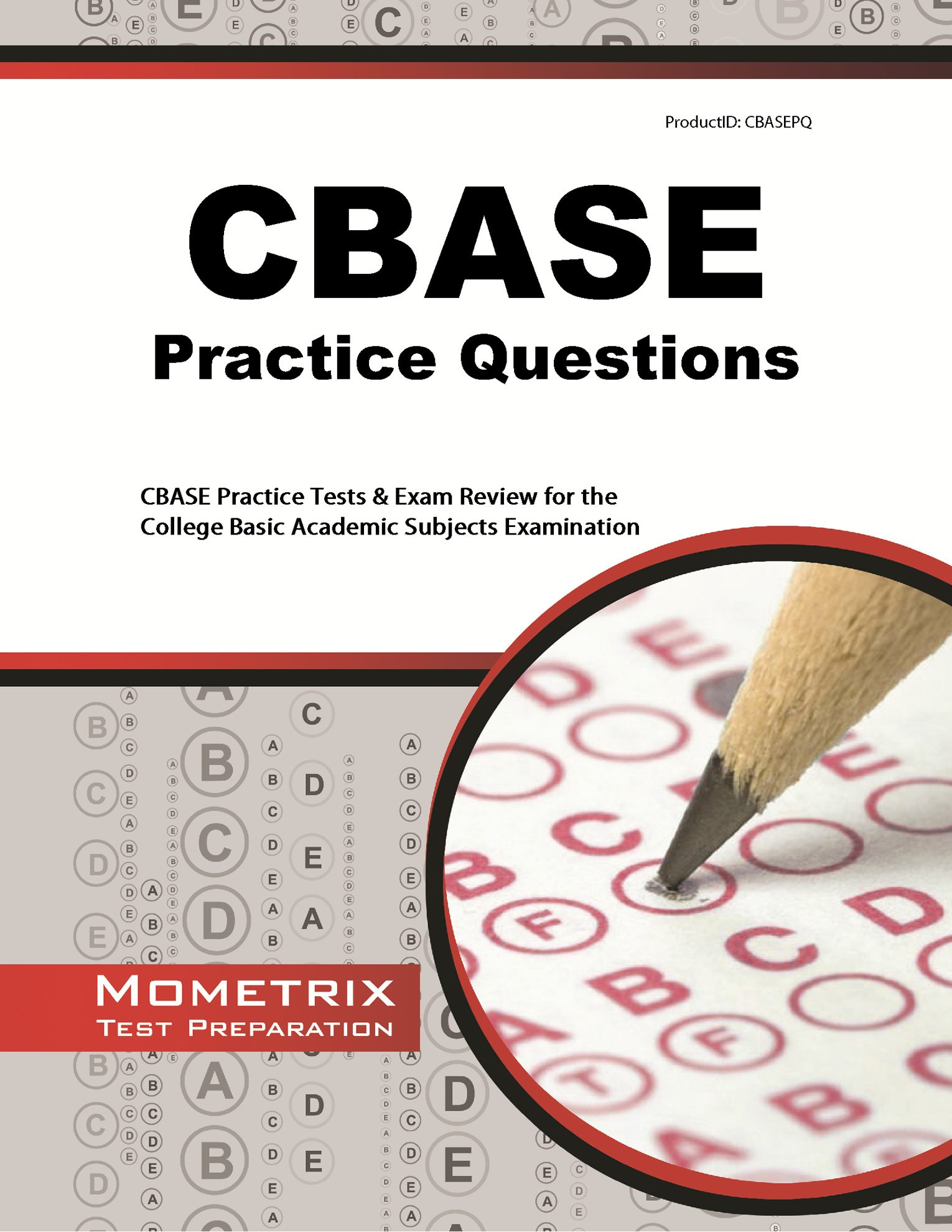 CBASE Practice Questions: Practice Tests & Exam Review for the ...