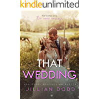 That Wedding: A Small Town, Friends-to-Lovers Romance (That Boy Series Book 2)