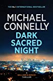 Dark Sacred Night: A Bosch and Ballard Novel