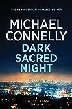 Dark Sacred Night: A Ballard and Bosch Novel
