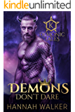 Demons Don't Dare (Demonic Tales Book 4)