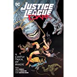 Justice League Dark Vol. 4: A Costly Trick of Magic (Justice League Dark, 4)