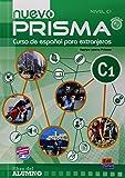 Nuevo prisma, Curso de espanol para extrajeros : Libro del alumno nivel C1