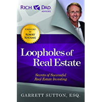 Loopholes of Real Estate (Rich Dad's Advisors (Paperback)) (English Edition)