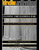 Condensed Rules of Florida Civil Procedure: Master Rule Machine Bar Prep Series