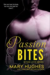 Passion Bites (Biting Love Series Book 9) Kindle Edition