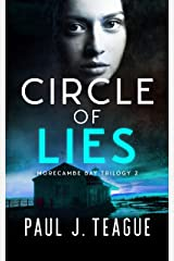 Circle of Lies (Morecambe Bay Trilogy Book 2) Kindle Edition