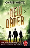 The New order (The Young World, Tome 2)