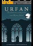 Urfan: The adventurous Journey to the secret Mystery School