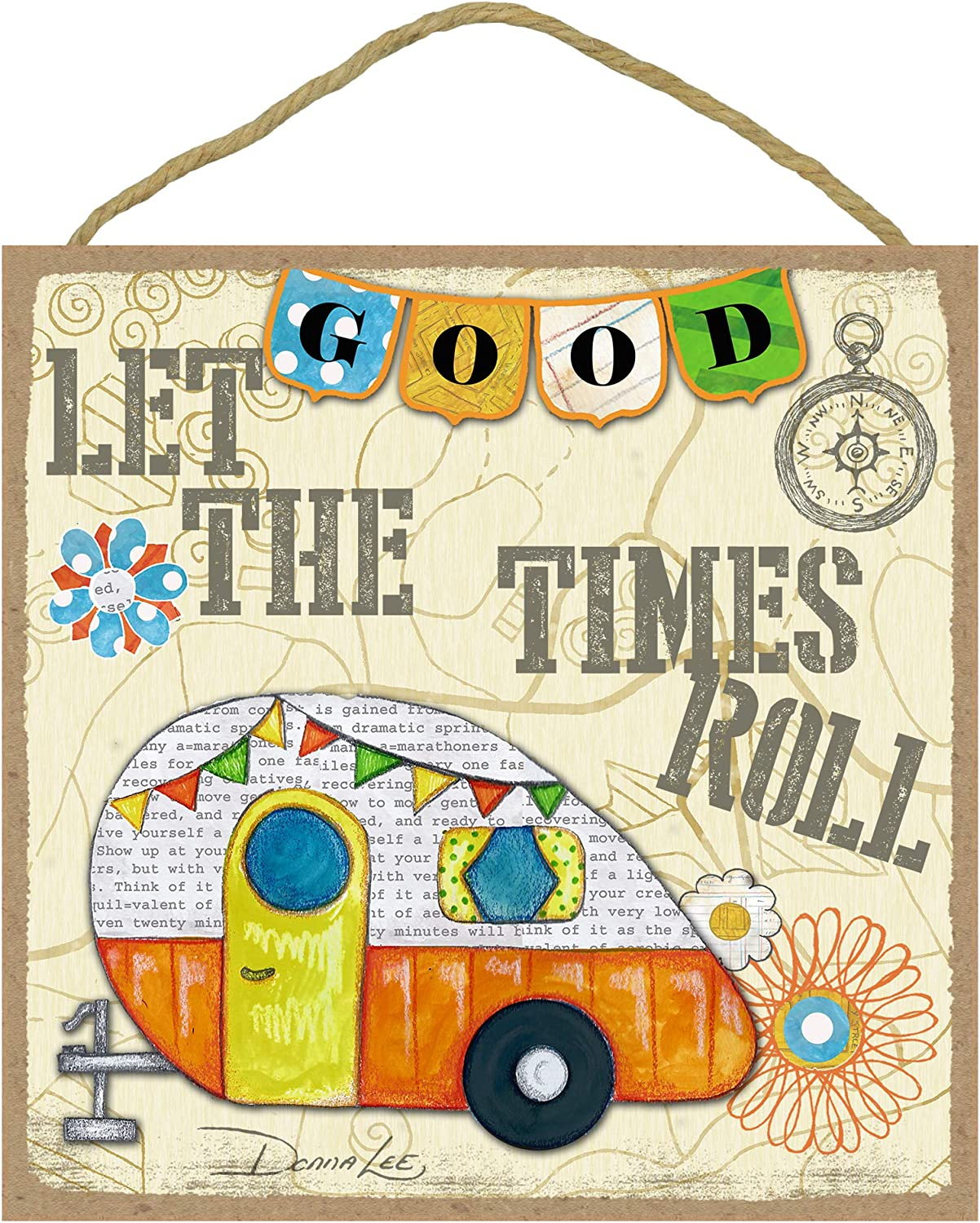 Cackleberry Home ''Let The Good Times Roll'' Hanging Wooden Sign Funny Camping Themed Wall Art 10 x 10 Inches
