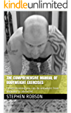 The Comprehensive Manual of Bodyweight Exercises: Fitness training you can do anywhere from beginner to advanced