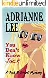You Don't Know Jack (Jack B Smart humorous cozy mystery series Book 1)