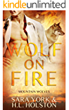 Wolf On Fire (Mountain Wolves Book 3)