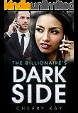 The Billionaire's Dark Side