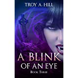 A Blink of an Eye: Medieval Urban Fantasy in Post Arthurian Britain (Cup of Blood Book 3)