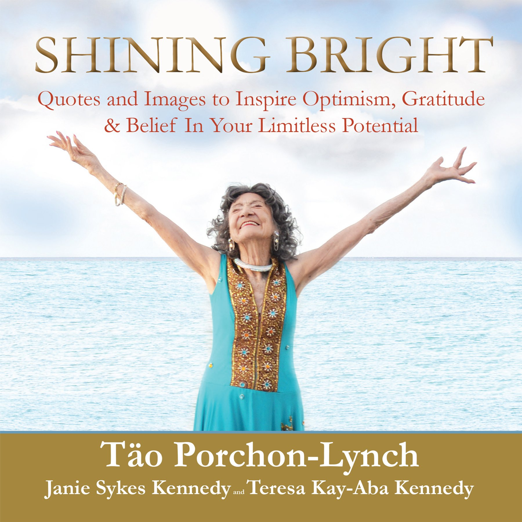 Shining Bright: Quotes and Images to Inspire Optimism ...