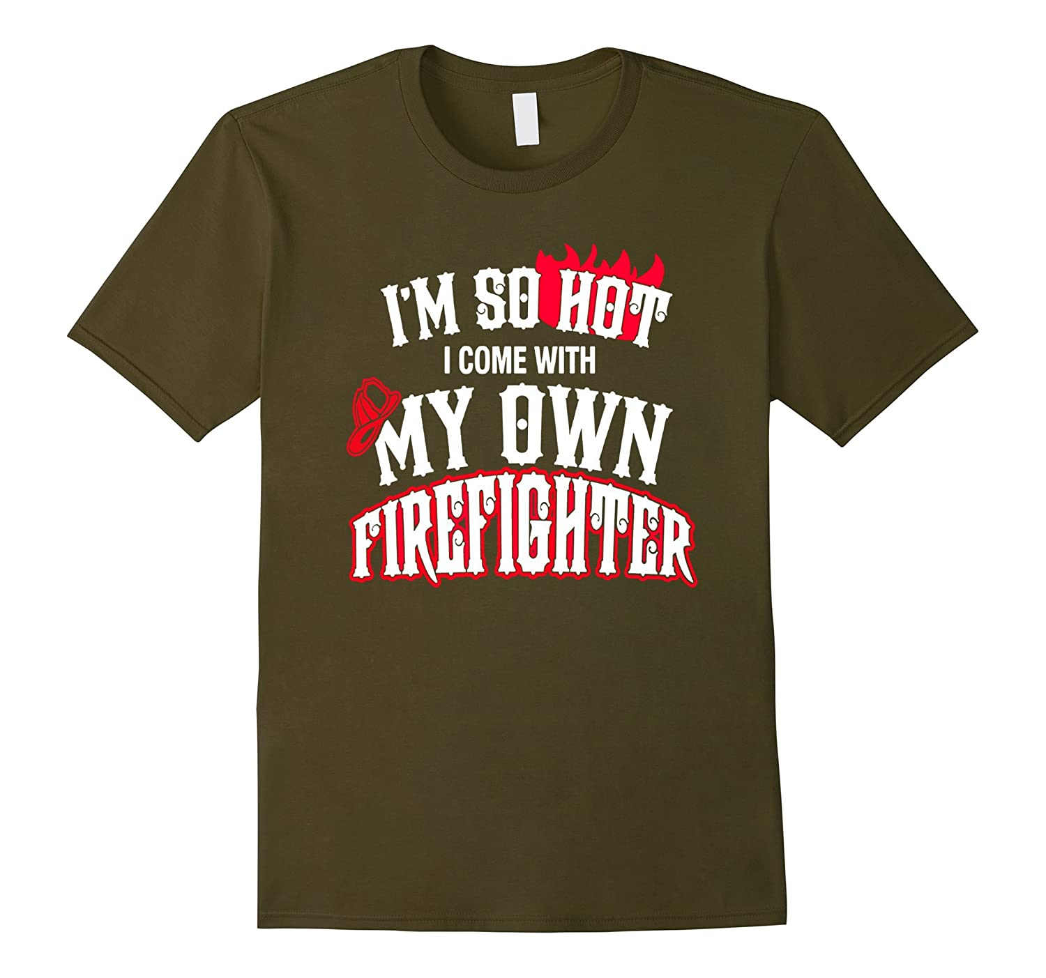 I'm So Hot I Come With My Own Firefighter Shirt Tee t-Shirt-CL