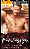 Fantasize: Erotic Romance