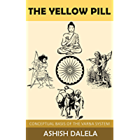 The Yellow Pill: Conceptual Basis of the Varna System