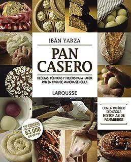 Pan casero / Homemade Bread: Recetas, técnicas y trucos para hacer pan en casa