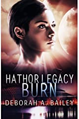Hathor Legacy: Burn Kindle Edition