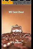 99 Cent Deal