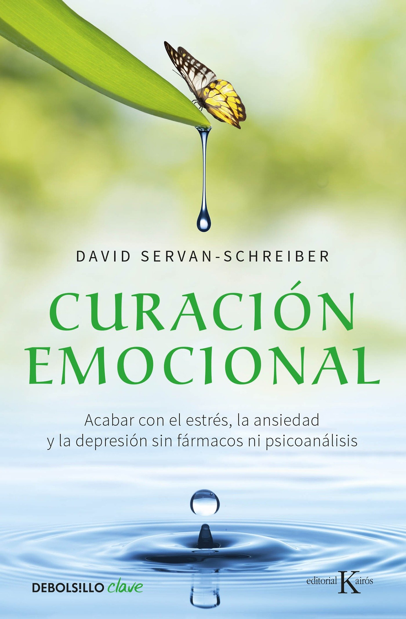 Curación emocional / The Instinct to Heal: Curing Depression, Anxiety and Stress Without Drugs and Without Talk Therapy (Spanish Edition): David ...