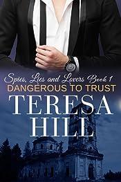 Dangerous To Trust (Spies, Lies & Lovers - Book 1)