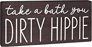 Bella Rosa Home Take a Bath You Dirty Hippie Sign - Boho Bathroom Decor - Funny Modern Farmhouse Bathtub Decoration 5.5x12 Fun Bohemian Wall Art House Plaque or Rustic Black Wood Accent for Shelf