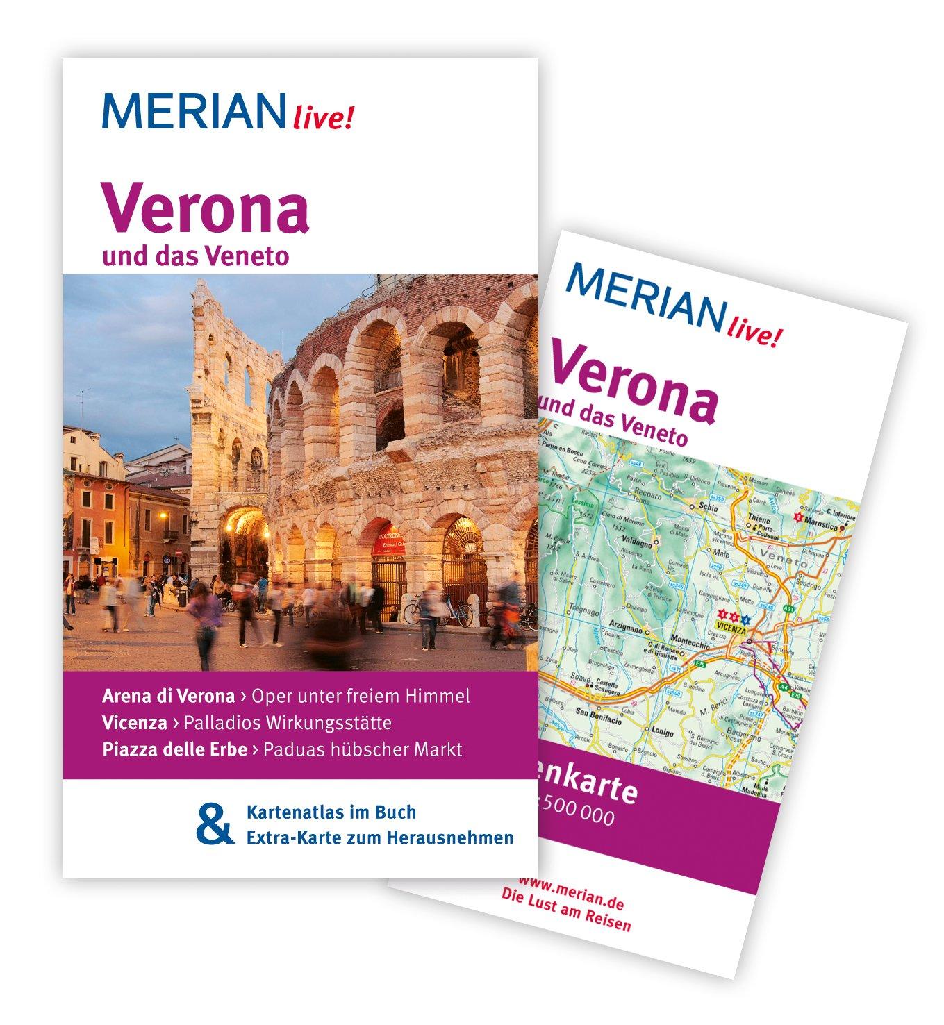 MERIAN live! Reiseführer Verona und das Veneto: Mit Kartenatlas im Buch und Extra-Karte zum Herausnehmen