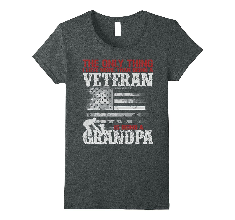I Love More Than Being A Veteran Is Being A Grandpa Shirt-Loveshirt