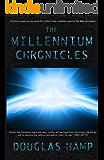 The Millennium Chronicles