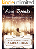 Love Breaks: A Collection of Romance Stories