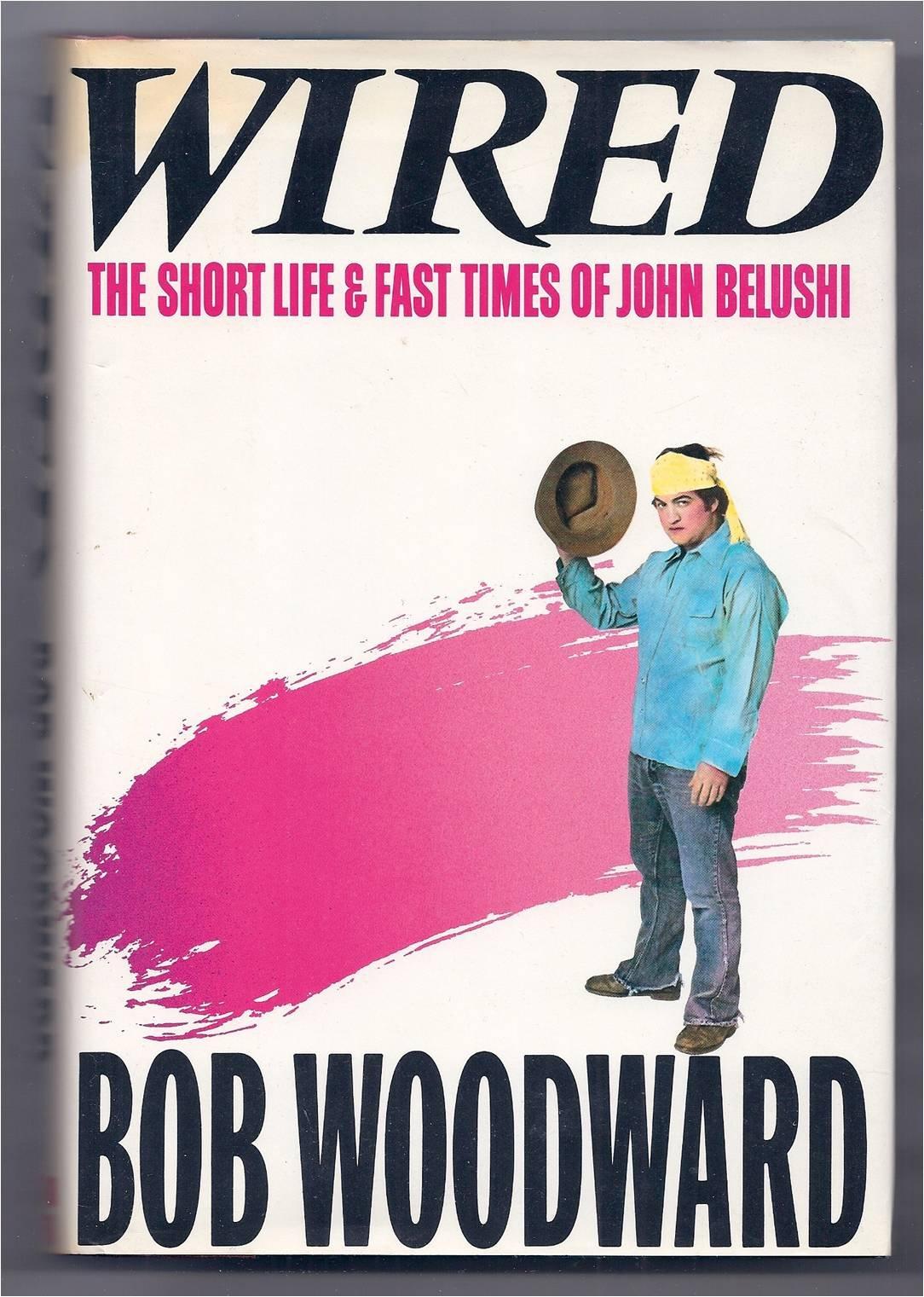 Wired: Bob Woodward: 9785550089859: Amazon.com: Books