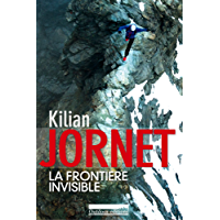 La frontière invisible (French Edition)
