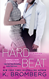 Hard Beat: A Driven Novel