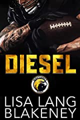 Diesel: A Football Romance (The Nighthawk Series Book 3) Kindle Edition