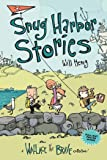 Snug Harbor Stories: A Wallace the Brave