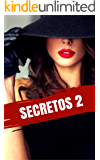 Secretos 2 (Spanish Edition)