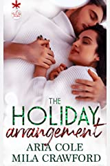 The Holiday Arrangement (A Forever Safe Christmas Book 1) Kindle Edition