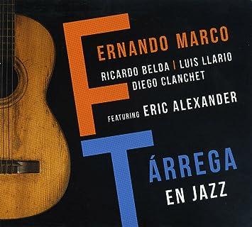 Tárrega En Jazz: Fernando Marco: Amazon.es: Música