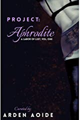 Project: Aphrodite (A Labor of Lust Book 1) Kindle Edition